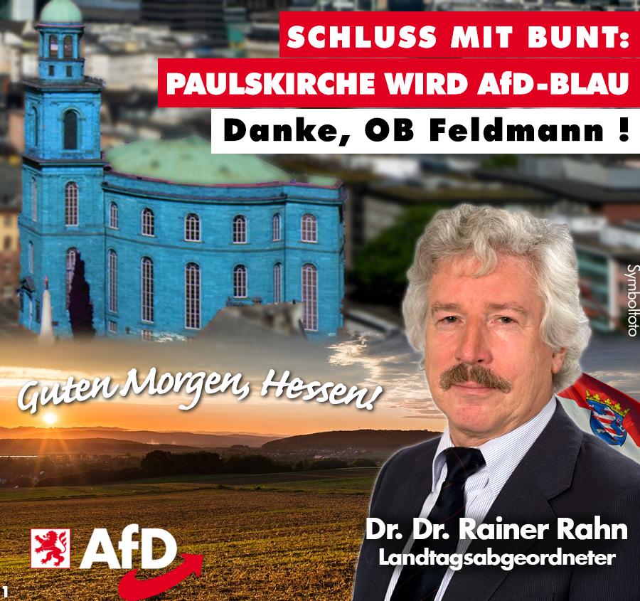 Schluss Mit Bunt Paulskirche Wird Afd Blau Danke Ob